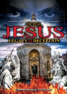 The Real Jesus: Legacy of Deception