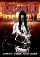 Tales of the Dead: Grim Stories of Curses, Horror and Gore