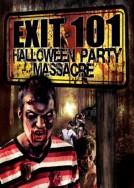 EXIT 101: Halloween Party Massacre