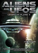 Aliens and UFO's: Legend of Planet X