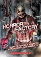 Horror Factory V1:  Sadistic Serial Killers, Psychopaths and Maniacs