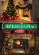 Christmas Fireplace Vision!