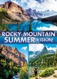 Rocky Mountain Summer!