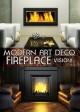 Modern Art Deco Fireplace