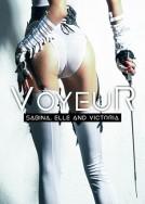Voyuer: Sabina, Elle and Victoria