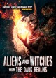 Aliens and Witches from The Dark Realms