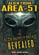 ALIEN FROM AREA 51: THE ALIEN AUTOPSY FOOTAGE REVEALED