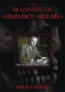 BThe Madness of Sherlock Holmes