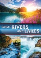 Great Rivers and Lakes
